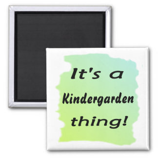 It's a kindergarden thing! fridge magnet