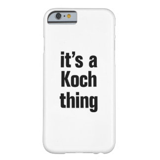its a koch thing barely there iPhone 6 case