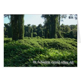 Its A Kudzu World After All Card