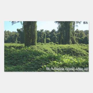 Its A Kudzu World After All Rectangular Sticker