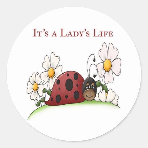It's a Lady's Life Sticker