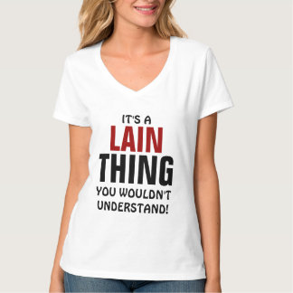 It's a Lain thing you wouldn't understand! T-Shirt