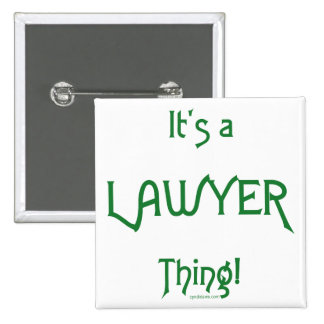 It's a Lawyer Thing! 2 Inch Square Button
