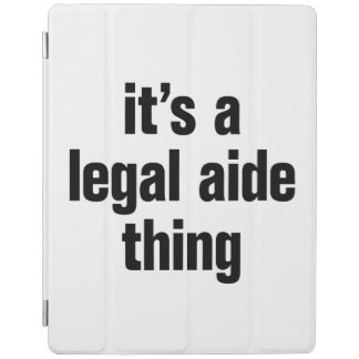 its a legal aide thing iPad cover