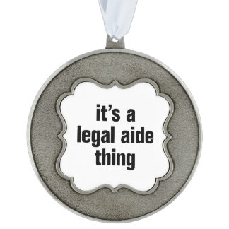 its a legal aide thing scalloped pewter christmas ornament