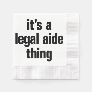 its a legal aide thing coined cocktail napkin