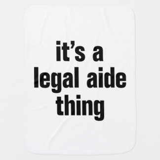 its a legal aide thing baby blanket