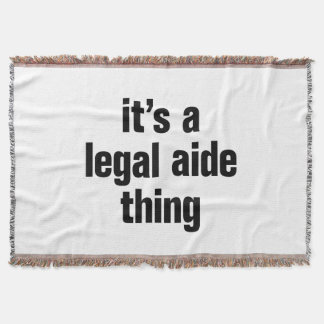 its a legal aide thing throw blanket