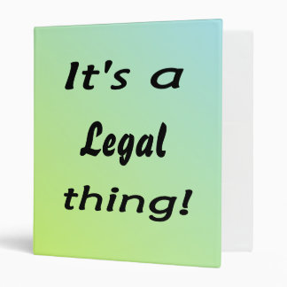 It's a legal thing! 3 ring binder