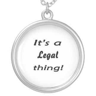 It's a legal thing! round pendant necklace