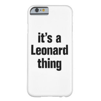 its a leonard thing barely there iPhone 6 case