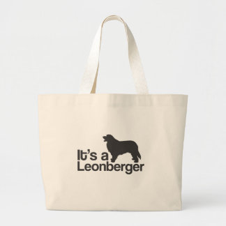 It's a Leonberger Large Tote Bag