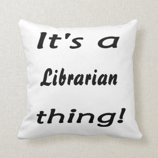 it's a librarian thing! throw pillow