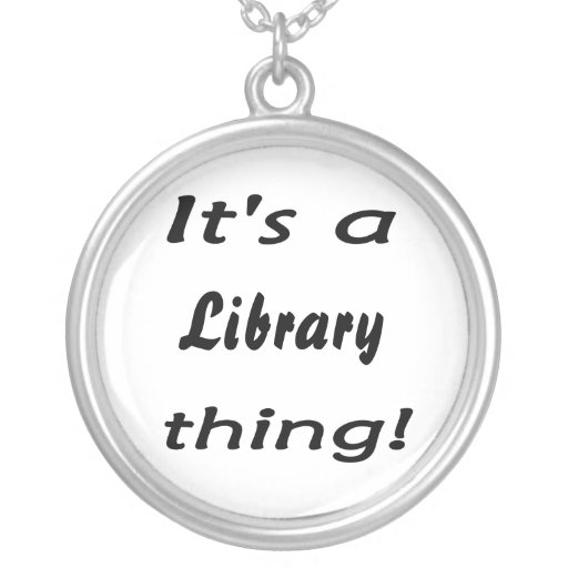 It's a library thing! round pendant necklace
