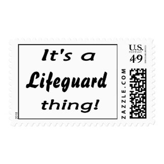 It's a lifeguard thing! postage