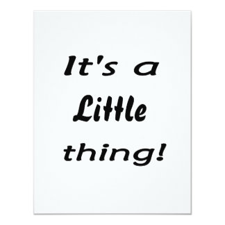 It's a little thing! card