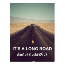 It's a long road but it's worth it postcard