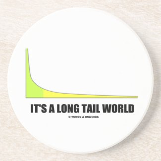 It's A Long Tail World Power Law Graph Humor Beverage Coasters