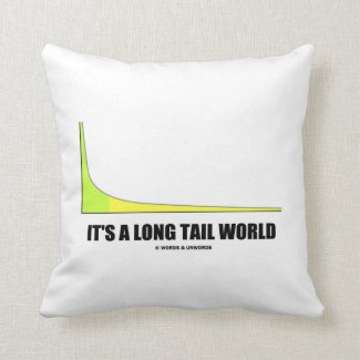 It's A Long Tail World Power Law Graph Humor Pillows