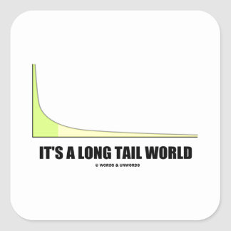 It's A Long Tail World Power Law Graph Humor Square Stickers