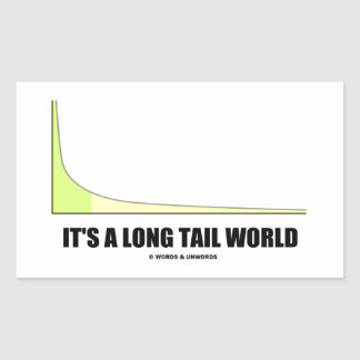 It's A Long Tail World Power Law Graph Humor Rectangle Sticker
