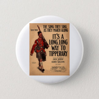 It's A Long Way To Tipperary Pinback Button