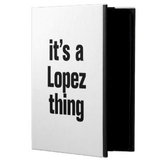 its a lopez thing iPad air cases