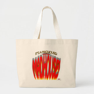 It's a Madhouse! Large Tote Bag