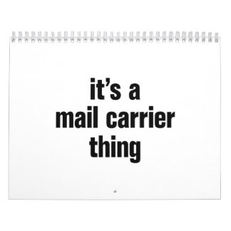 its a mail carrier thing calendar