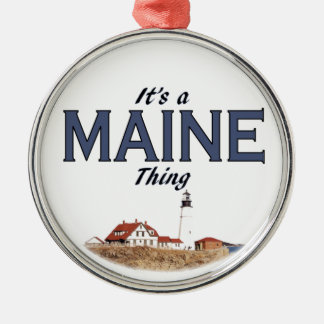 It's a Maine Thing - Lighthouse Metal Ornament
