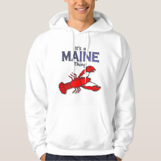 It's a Maine Thing - Lobster Hooded Pullover