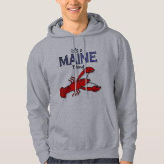 Its a Maine Thing - Lobster Hoody