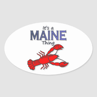 It's a Maine Thing - Lobster Oval Sticker