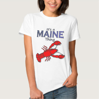 Its a Maine Thing - Lobster T Shirt