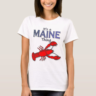 Its a Maine Thing - Lobster T-Shirt