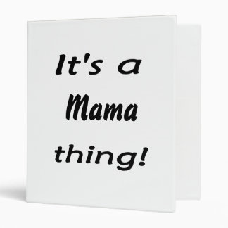 It's a mama thing! vinyl binders
