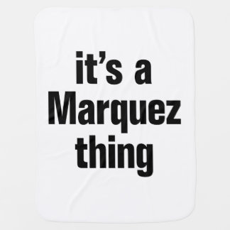 its a marquez thing swaddle blankets