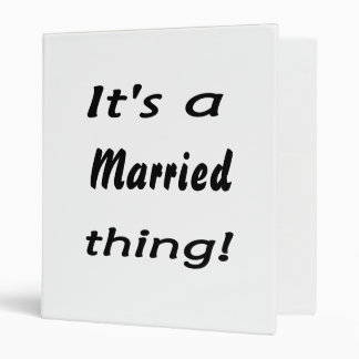 It's a married thing! binder