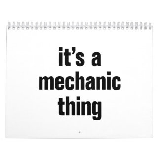 its a mechanic thing calendar