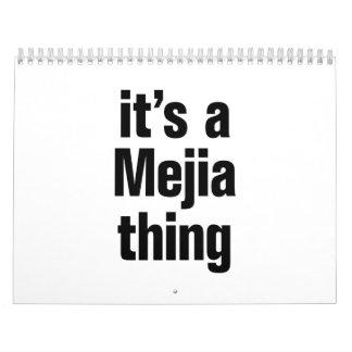 its a mejia thing calendar