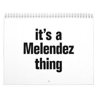 its a melendez thing calendar