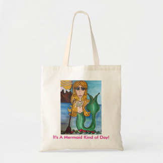 It's a Mermaid Kind of Day!  reusable tote