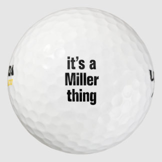 it's a miller thing golf balls