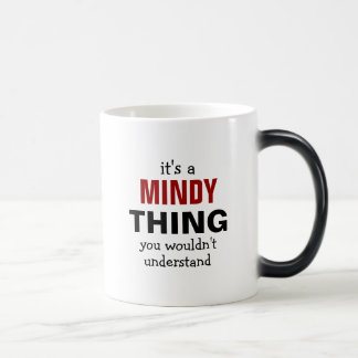 It's a Mindy thing you wouldn't understand Mug