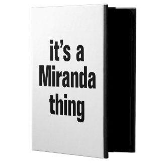 its a miranda thing case for iPad air