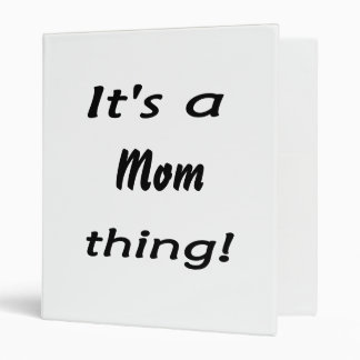 It's a mom thing! 3 ring binders