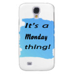 It's a Monday thing! Galaxy S4 Case