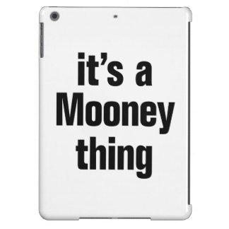 its a mooney thing cover for iPad air
