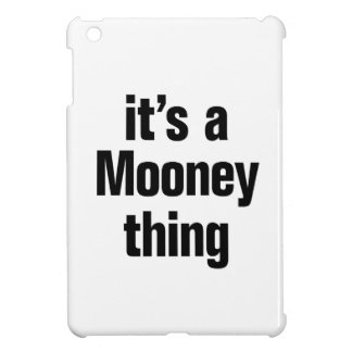 its a mooney thing cover for the iPad mini