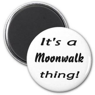 It's a moonwalk thing! fridge magnets
